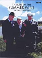 """""""Last of the Summer Wine"""": The Finest Vintage"""