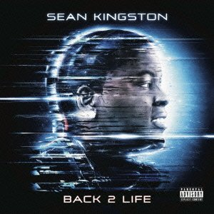 Sean Kingston – Back 2 Life - Sean Kingston