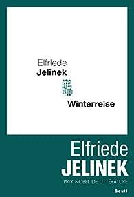 Winterreise par Elfriede Jelinek