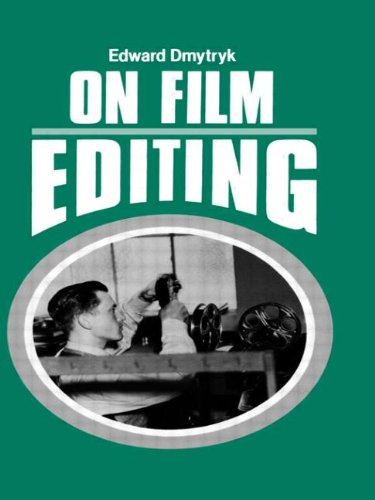 On Film Editing: An Introduction to the Art of Film...
