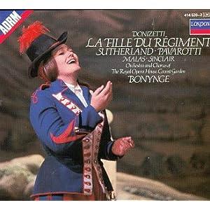 Donizetti - La Fille du Régiment / Sutherland, Pavarotti, Malas, Sinclair, ROH Covent Garden, Bonynge