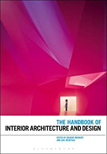 The Handbook of Interior Architecture and Design from Bloomsbury Academic