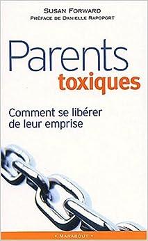 parents toxiques susan forward 9782501038058 books. Black Bedroom Furniture Sets. Home Design Ideas