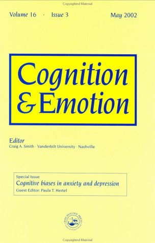 Cognitive Biases In Anxiety And Depression: A Special Issue Of Cognition And Emotion (Special Issues Of Cognition And Emotion)