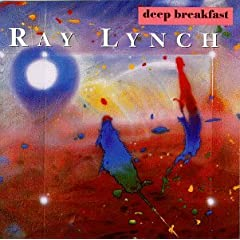 Ray Lynch. Deep Breakfas (1986) / NEW AGE