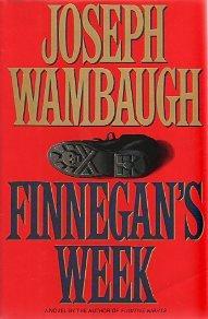Finnegan's Week, JOSEPH WAMBAUGH