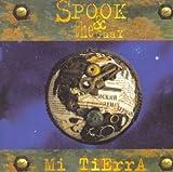 echange, troc Spook & The Guay - Mi Tierra