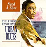 Need a Shot - Essential Recordings of...