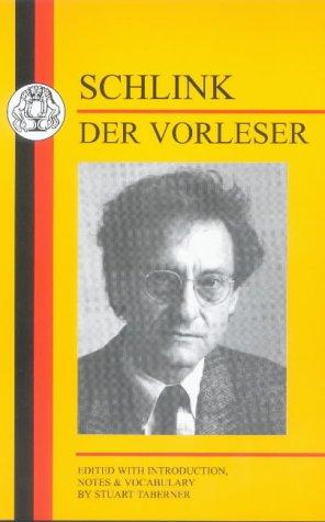 Schlink: Der Vorleser (Duckworth German Text Series)