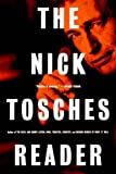 The Nick Tosches Reader (0306809699) by Tosches, Nick