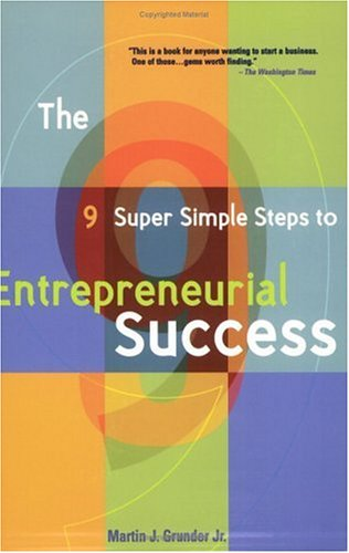 9 Super Simple Steps to Entrepreneurial Success