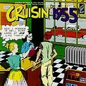 Original album cover of Cruisin 1955 by Cruisin'