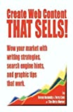 img - for [(Create Web Content That Sells! Wow Your Market with Writing Strategies, Search Engine Hints, and Graphic Tips That Work )] [Author: Renee E Kennedy] [Jul-2002] book / textbook / text book