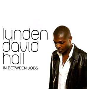 Lynden David Hall - Day Off - Stay Faithful