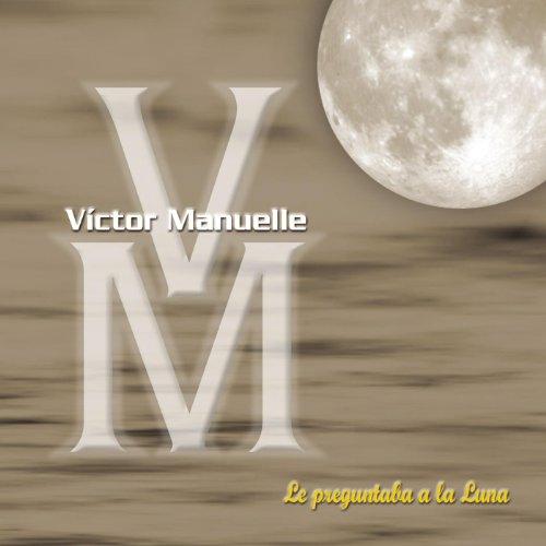 El Tonto Que No Te Olvidó - Victor Manuelle