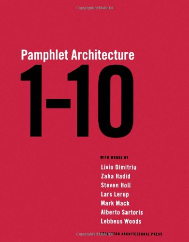 Pamphlet Architecture 1-10