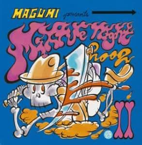 MAGUMI presents Mixture Night 2002.2&3