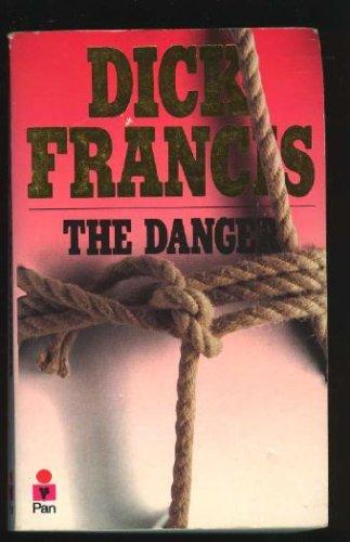 The Danger, Dick Francis