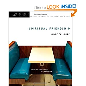 Spiritual Friendship (Soul Care Resources)