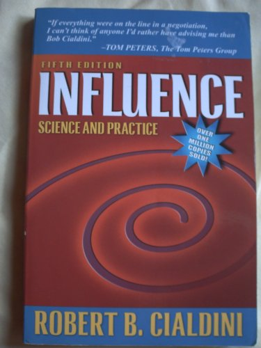 Influence, Science and Practice (5th) Fifth Edition