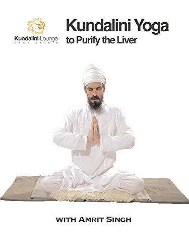Kundalini Yoga to Purify the Liver with Amrit Singh