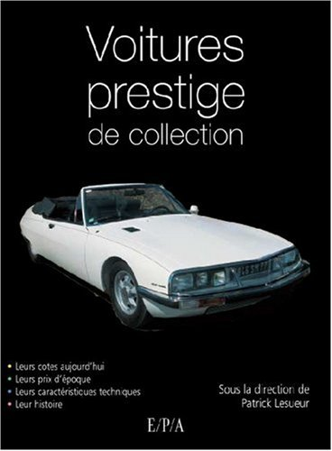 livre voitures de prestige de collection. Black Bedroom Furniture Sets. Home Design Ideas
