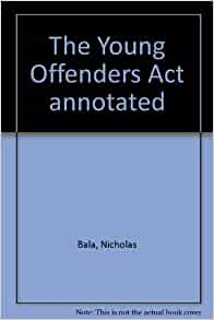 young offenders act As already mentioned [see applying for a suppression order] an objective of the young offenders act 1993 (sa) is to.