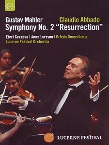 Mahler: Symphony No.2 'Resurrection' (Lucerne Festival Orchestra/Claudio Abbado) [DVD]