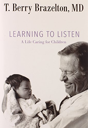 Learning to Listen: A Life Caring for Children (A Merloyd Lawrence Book)