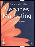 Services marketing:text and cases