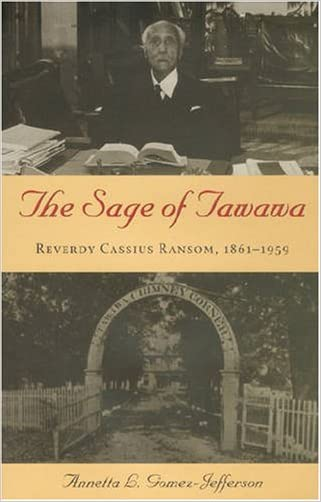 The Sage of Tawawa: Reverdy Cassius Ransom, 1861-1959