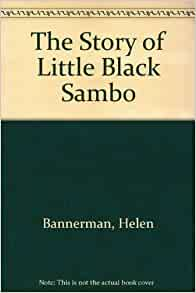 An analysis of the story of little black sambo by helen bannerman