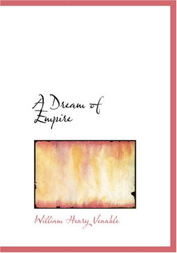 A Dream of Empire (Large Print Edition)