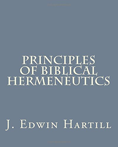 Principles of Biblical Hermeneutics