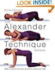 The Alexander Technique Manual: Take...