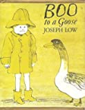Boo to a goose (0689500092) by Low, Joseph