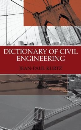 Dictionary of Civil Engineering - Springer - 0306483173 - ISBN:0306483173