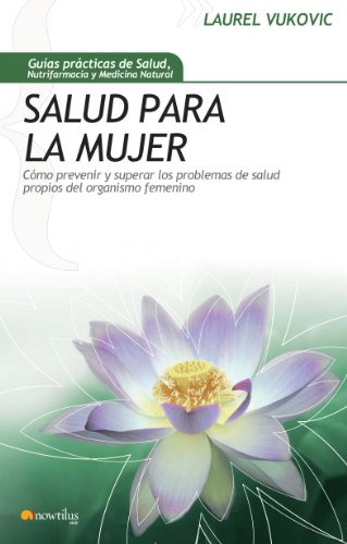 Salud para la mujer (Spanish Edition)