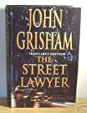 The Street Lawyer John Grisham