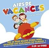echange, troc Compilation - Airs De Vacances Pour Enfants