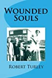 Wounded Souls (Volume 1)