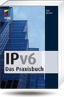 IPv6 – Das Praxisbuch Front Cover