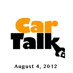 Car Talk (USA), The Clairvoyant Mechanic, August 4, 2012 | [Tom Magliozzi, Ray Magliozzi]