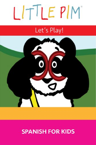 Little Pim: Let's Play - Spanish For Kids