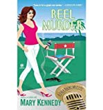 Reel Murder (0451230841) by Kennedy, Mary