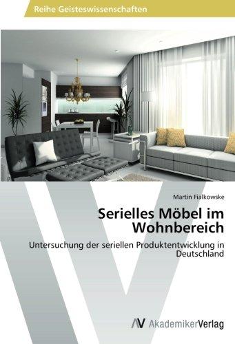 Serielles-Mbel-im-Wohnbereich-Untersuchung-der-seriellen-Produktentwicklung-in-Deutschland