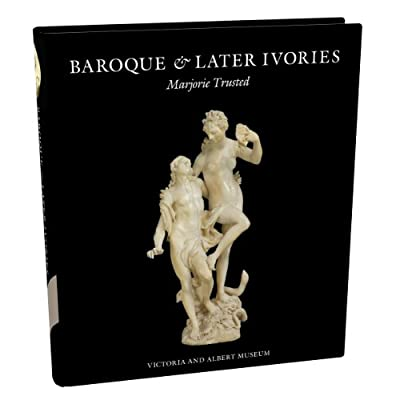Baroque & Later Ivories (Hardback)