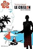 Le grillon: Récit d\'un enfant pirate par Tristan Koëgel