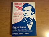 Charles Sumner and the coming of the Civil War (0226156338) by Donald, David Herbert