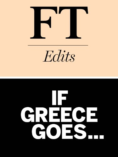 If Greece goes?: The impact of a Greek default on Europe and the world economy